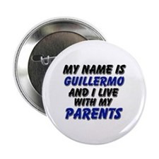 my name is guillermo and I live with my parents 2.