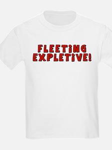 Fleeting Expletive T-Shirt