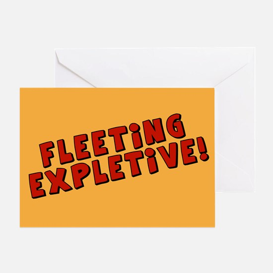 Fleeting Expletive Greeting Card