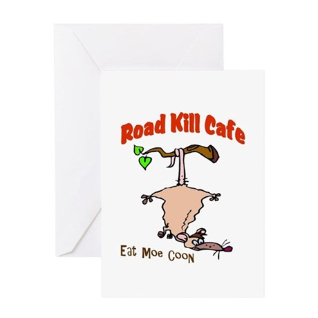 Road Kill Cafe Greeting Card