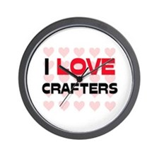 I LOVE CRAFTERS Wall Clock