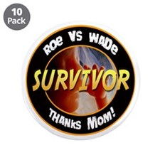 "Roe vs. Wade Survivor 3.5"" Button (10 pack)"