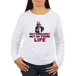 Waterboard? Women's Long Sleeve T-Shirt