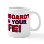 Waterboard? Mug