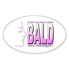 Bald & Beautiful Oval Decal