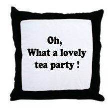 What a lovely tea party Throw Pillow