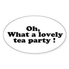 What a lovely tea party Oval Stickers