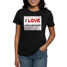 I LOVE COPY EDITORS Tee