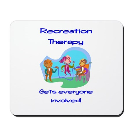 Recreation Therapy Mousepad
