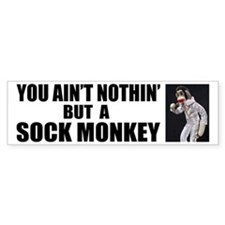 Nothin' but a Monkey Bumper Bumper Sticker