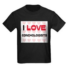 I LOVE CONCHOLOGISTS T