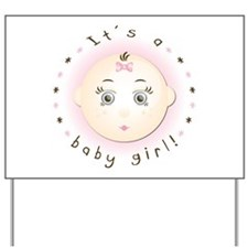 It's A Baby Girl! Announcement Yard Sign