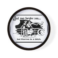 God May Forgive You, But Karm Wall Clock
