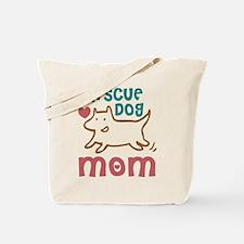 Rescue Dog Mom Tote Bag