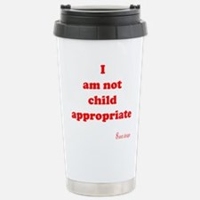 Not Child Appropriate Stainless Steel Travel Mug