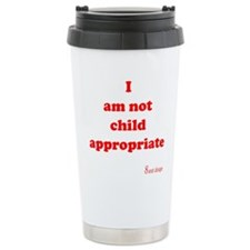 Not Child Appropriate Travel Mug