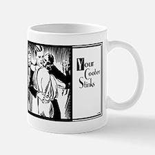 Your Cooter Stinks Mug