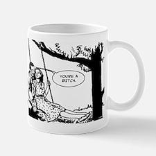 You're a Bitch Mug