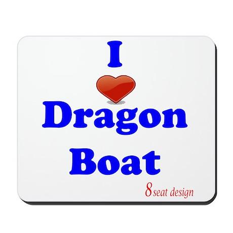 I love dragon boat Mousepad