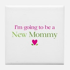 Going Be New Mommy Tile Coaster