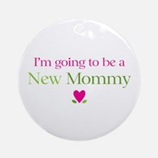 Going Be New Mommy Ornament (Round)