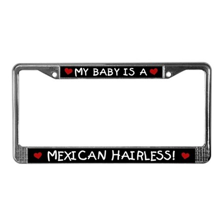 Mexican Hairless License Plate Frame
