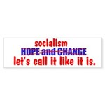 Socialism. Let's Call It Like Sticker (Bumper 10 p
