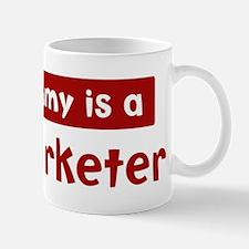 Mom is a Telemarketer Mug