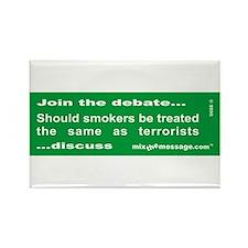 Smokers...Debate Rectangle Magnet