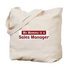 Mom is a Sales Manager Tote Bag