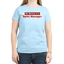 Mom is a Sales Manager T-Shirt