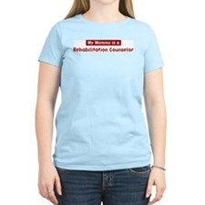 Mom is a Rehabilitation Couns T-Shirt