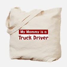 Mom is a Truck Driver Tote Bag