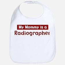 Mom is a Radiographer Bib