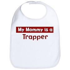 Mom is a Trapper Bib