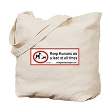 Humans on a Lead Tote Bag