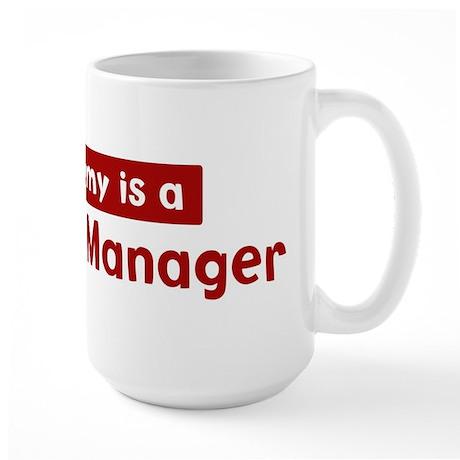 Mom is a Property Manager Large Mug