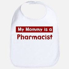 Mom is a Pharmacist Bib