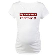 Mom is a Pharmacist Shirt