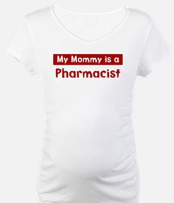 Mom is a Pharmacist Shirt
