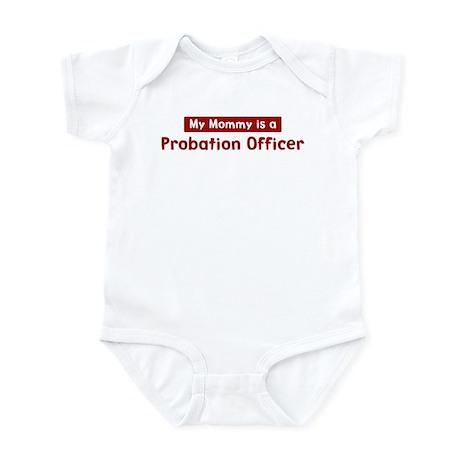 Mom is a Probation Officer Infant Bodysuit
