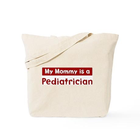 Mom is a Pediatrician Tote Bag