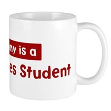 Mom is a Peace Studies Studen Mug