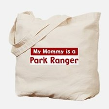 Mom is a Park Ranger Tote Bag
