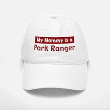 Mom is a Park Ranger Baseball Baseball Cap