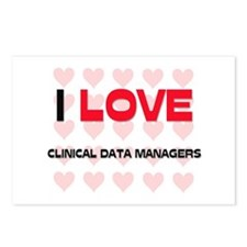 I LOVE CLINICAL DATA MANAGERS Postcards (Package o