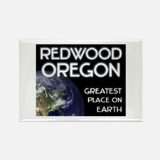 redwood oregon - greatest place on earth Rectangle