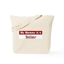 Mom is a Teller Tote Bag
