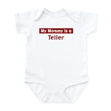 Mom is a Teller Infant Bodysuit