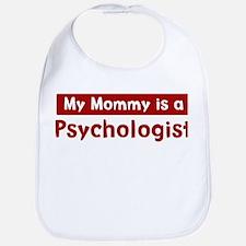 Mom is a Psychologist Bib